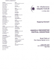2 - 10 October 2004 - 10th International Eskisehir Festival (Orchestral Artist)